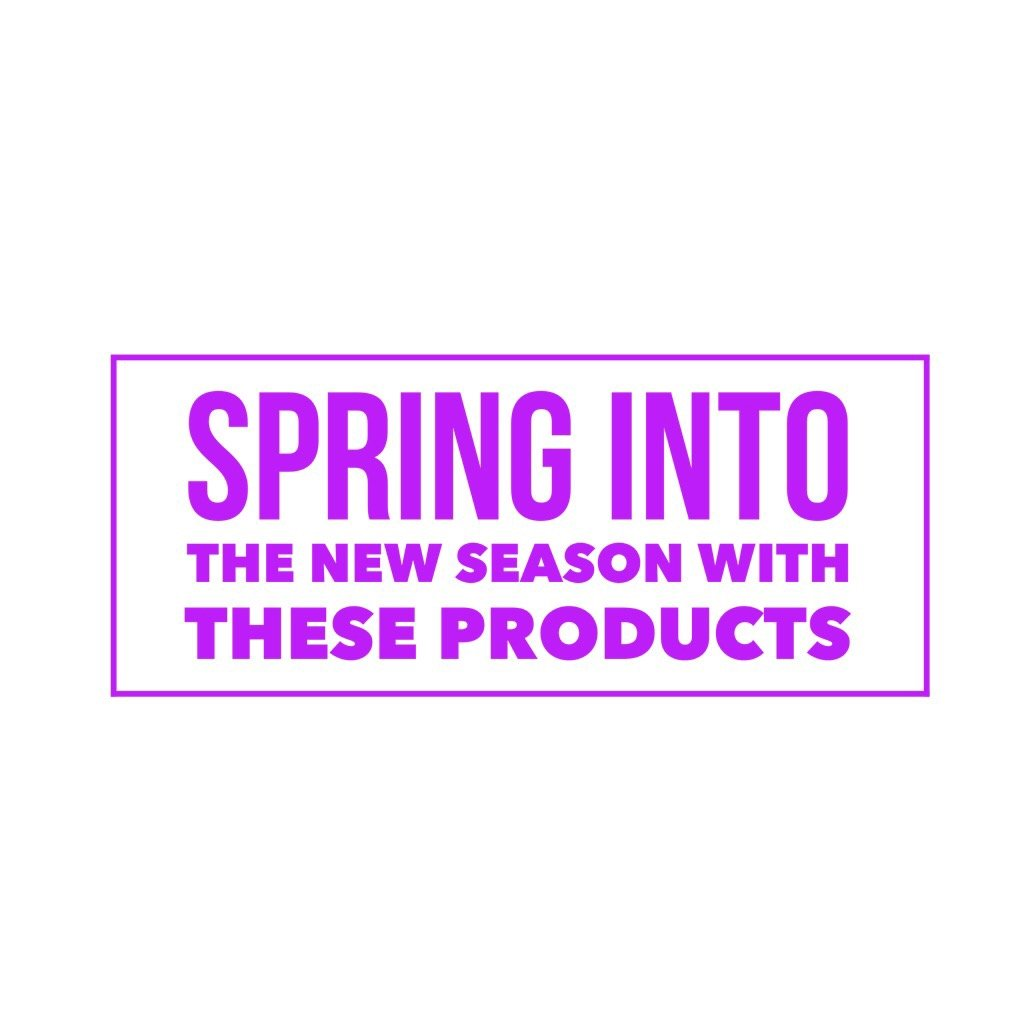 Spring into the new season with these products