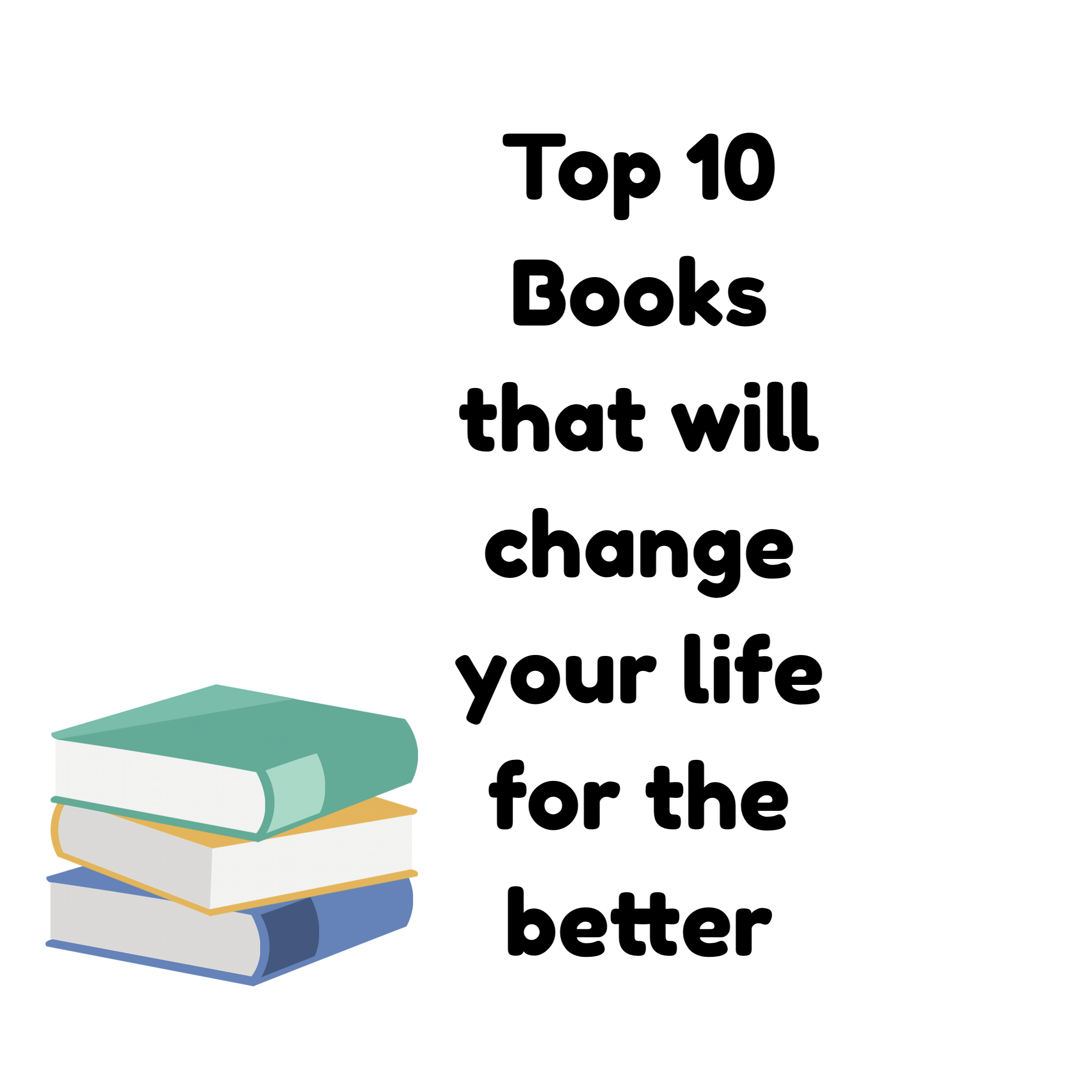 Top 10 books that will change your life for the better