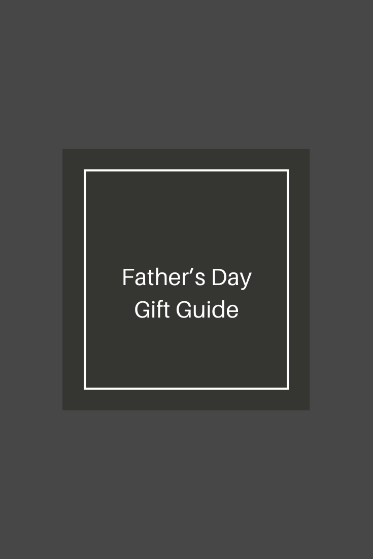 Father's Day 2020 – Gift Guide